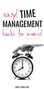time management hacks for busy moms